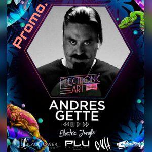 Andres Gette - Set para eAf  Electronic Jungle(Techno Session)  2018