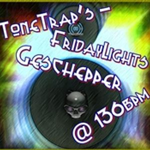 ToneTrap-FridayLightsGeschepper @ 136bpm broadcast @ Tempo Radio 20.06.2014