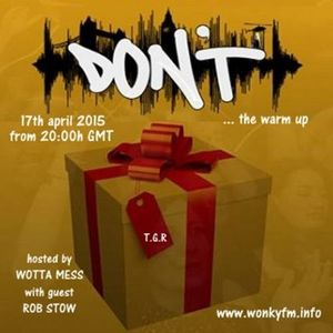 Wotta Mess @ The Warm Up To Don't Part 14 - 17.04.2015