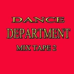 Dance Department Mix Tape 2