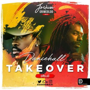 Dancehall Takeover   (Mix)