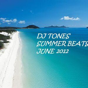 DJ TONES JUNE 12 SUMMER BEATS