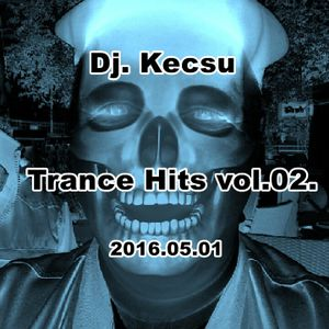 Dj. Kecsu - Trance Hits Vol.02. 2016