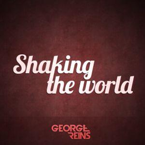Shaking the World #1 - George Reins radioshow