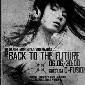 Daniel Marinov - Back To The Future 007 @ Vibes Radio Station 06 June 2011