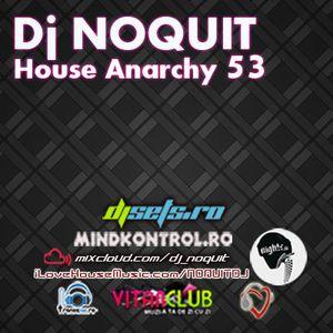 DJ NOQUIT - HOUSE ANARCHY EP 53