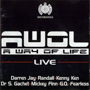 Darren Jay, Randall, Kenny Ken, Dr. S Gachet, Micky Finn GQ & Fearless - AWOL LIVE 95