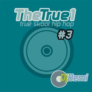 The True 1 vol.3 Underground Hip Hop Mix