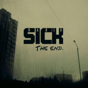 Radio Sick - The End [2009]