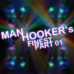 Manhookers Finest Mix (PART 01)