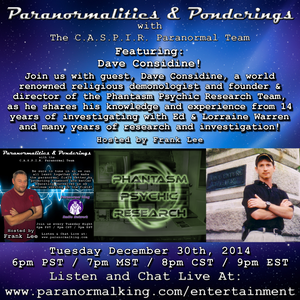 Paranormalities & Ponderings featuring guest Dave Considine!