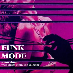 FUNK MODE - March edition ft. guest Stein the Selector