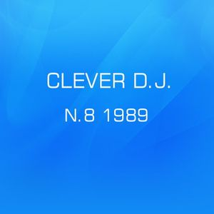 CLEVER DJ N.8 1989