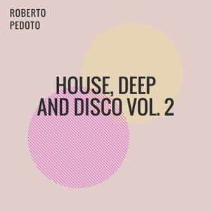 House, Deep And Disco Vol.2