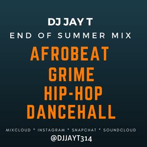 DJ JAY T END OF SUMMER MIX 2018 by DJJAYT314   Mixcloud