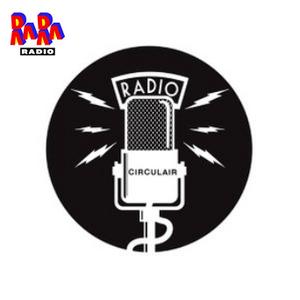 RADIO CIRCULAIR @ RARARADIO 05-03-2020