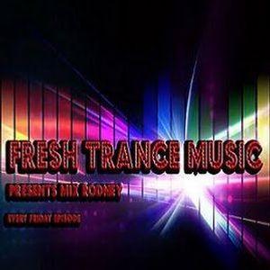 Fresh Trance Music Pres. Mix Rodney-Episode 09