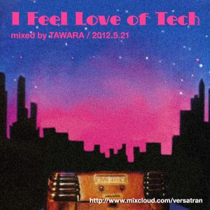 """I Feel Love of Tech"" for FM KENTO 2012.5.21"