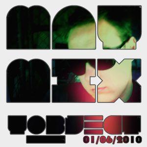 MayMix Yo-bject 01/06/10 Promo