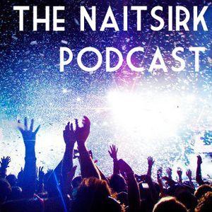 The Naitsirk Podcast #02