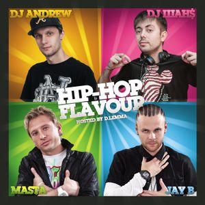 Dj Andrew & Dj Shans - Hip-Hop Flavour (Hosted by D.Lemma)