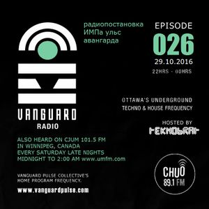 VANGUARD RADIO Episode 026 with TEKNOBRAT - 2016-10-29th CHUO 89.1 FM Ottawa, CANADA