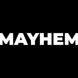 Mayhem 3. Fifteen Minutes of Hardcore.