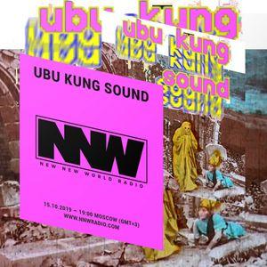 Ubu Kung Sound - 15th October 2019
