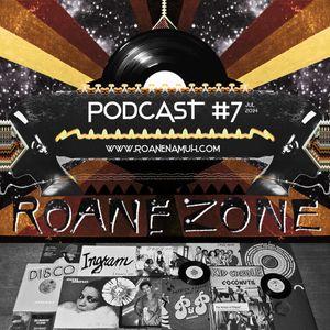 Roane Zone Podcast #7 (07-2014)