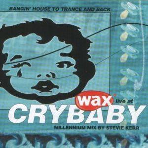 Stevie Kerr – Wax Live At Crybaby - Millenium Mix Free Wax Mag Nov 1999