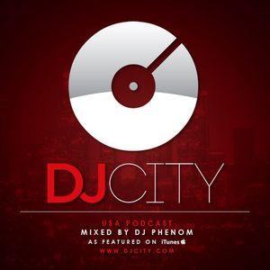 DJ Phenom - DJcity Podcast - June 4, 2013