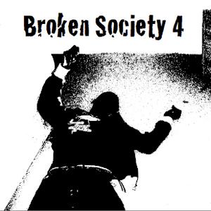 Broken Society 4