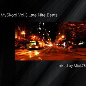 Myskool Vol.3 Late Nite Beats