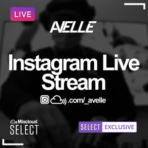 Avelle LIVE on Instagram 4-23-20 // Trap, Jersey Club, Pop, Latin, Electro House, R&B, Cumbia