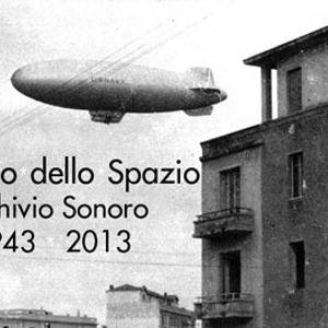 LA RADIO DELLO SPAZIO - ARCHIVIO SONORO 1943-2013 P.2