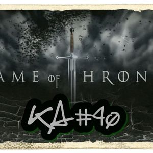 KA#40 – Game of Thrones – Quinta Temporada