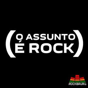 O Assunto é Rock - Lendas do Rock, com Dennis Joselito e Bira