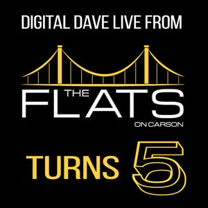 Digital Dave Live From Flats Turns 5 (Pittsburgh, PA) 8.25.19