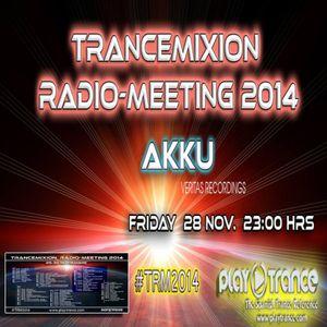 Akku - Trancemixion Radio-Meeting 2014