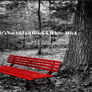 It'sNotAllJustBlack&White-Mix4