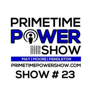 Primetime Power Show | Show # 23 | 020815