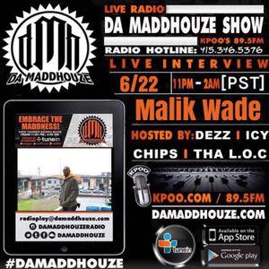 Da Maddhouze sits down with Malik Wade on KPOO 89.5 FM