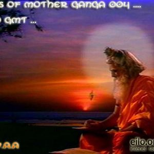 D.E.V.A.A - [Tales of Mother Ganga 004] on Eilo.org