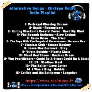 Indie Playlist / Alternative Songs- Mixtape Vo.l36