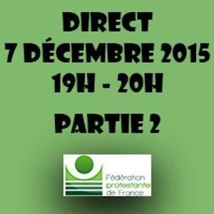 Lundi 7 Décembre 2015 // GRAND DIRECT PARIS COP21 // 18H-20H // PARTIE 2