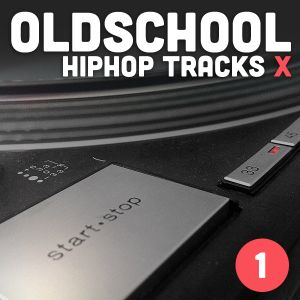 Oldschool Hiphop Tracks X (part one)