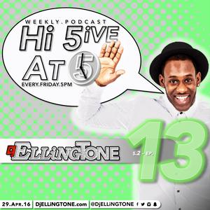 Hi 5ive At 5 (Ep.13 s2) (29.04.16)