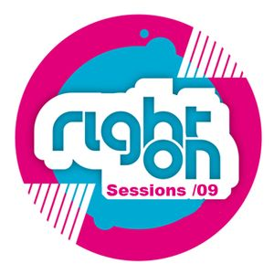 RIGHT ON SESSIONS #09 / BenG