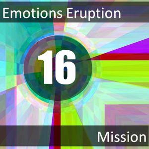 Emotions Eruption [Mission 16]