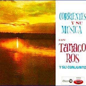 Tarragó Ros - Corrientes y su Música